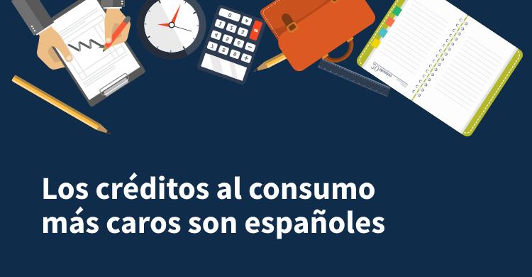 Los créditos al consumo más caros son españoles