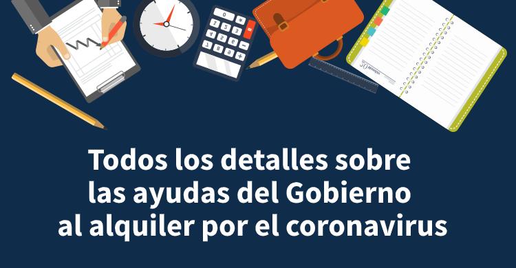 Todos los detalles sobre las ayudas del Gobierno al alquiler por el coronavirus