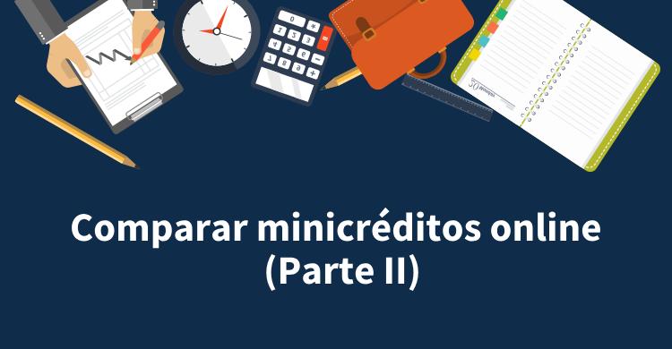 Comparar minicréditos online (Parte II)